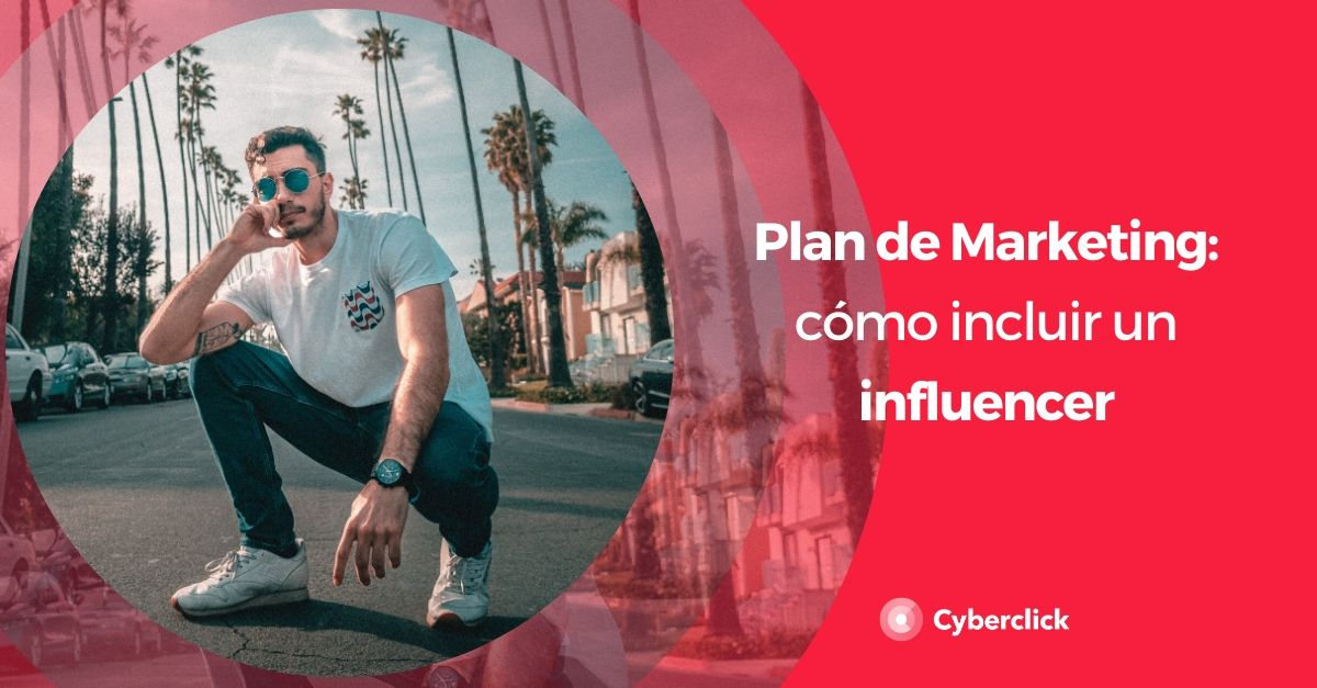 Como usar un influencer en tu plan de marketing