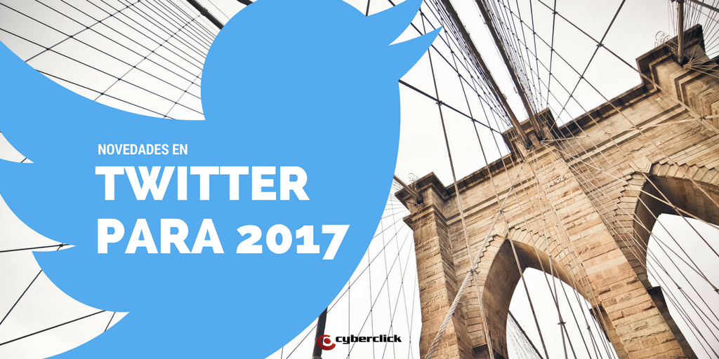Con que nos sorprendera Twitter en 2017