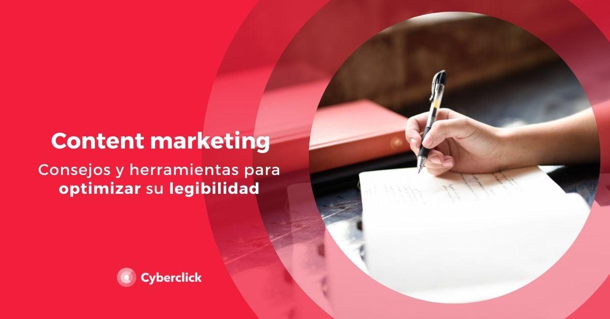 Consejos y herramientas para optimizar la legibilidad en content marketing