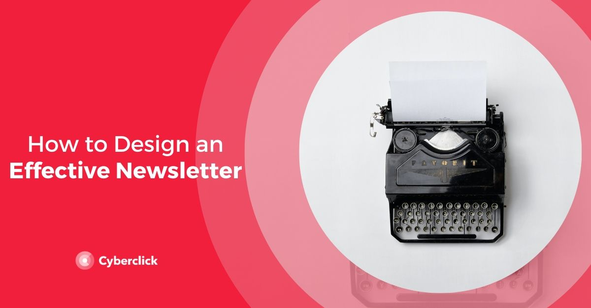 How to Design an Effective Newsletter