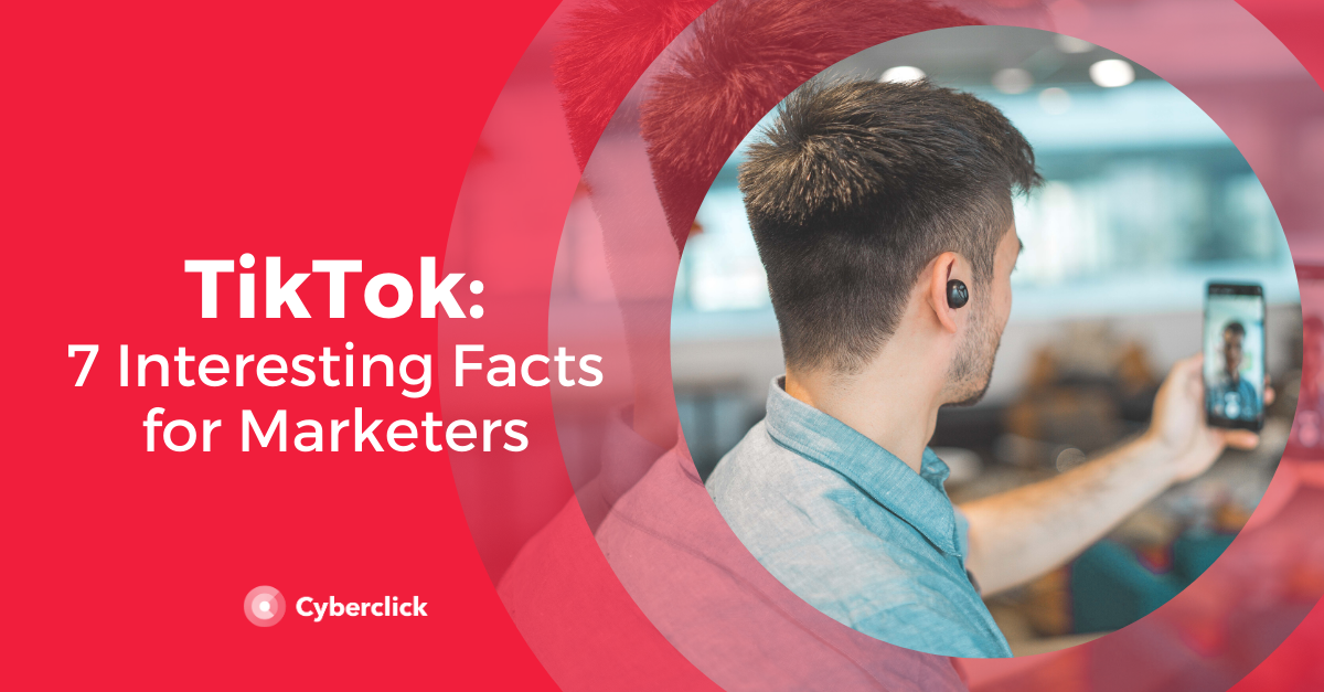 7 Facts Marketers Should Know About TikTok