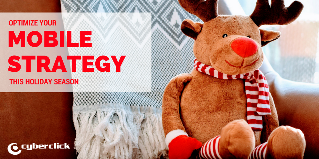 Why and how to optimize your mobile marketing startegy this holiday season