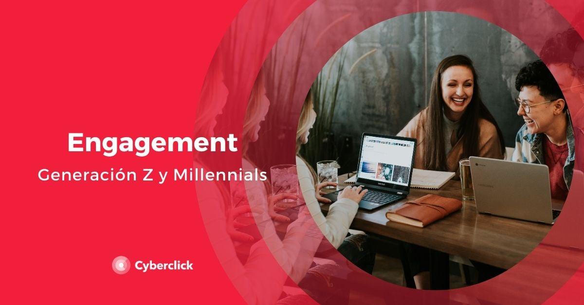Cual es el engagement de la generacion Z y los millennials