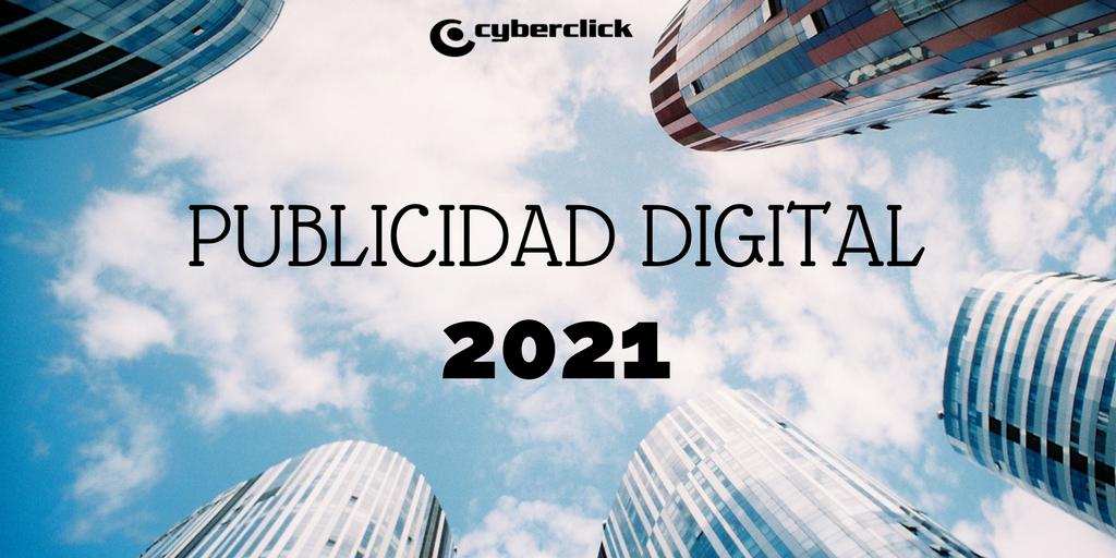 Cuáles serán las previsiones de inversión digital en marketing digital para 2021