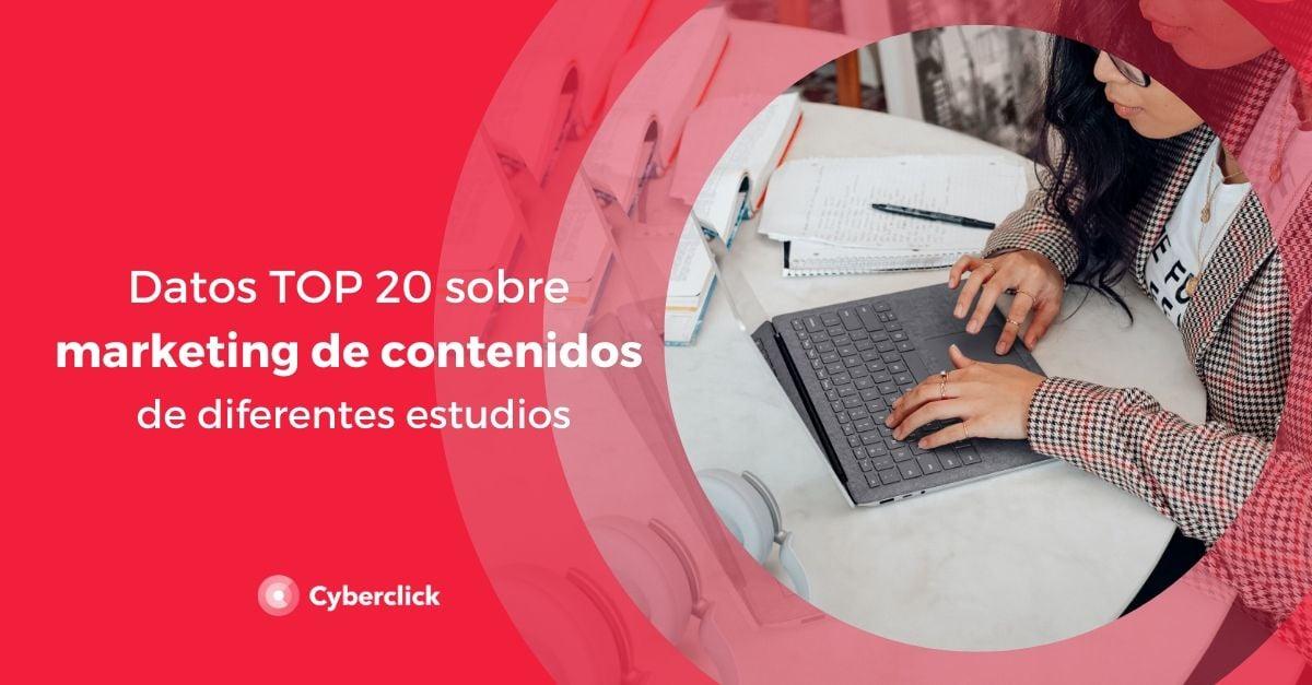 Datos TOP 20 sobre marketing de contenidos de diferentes estudios