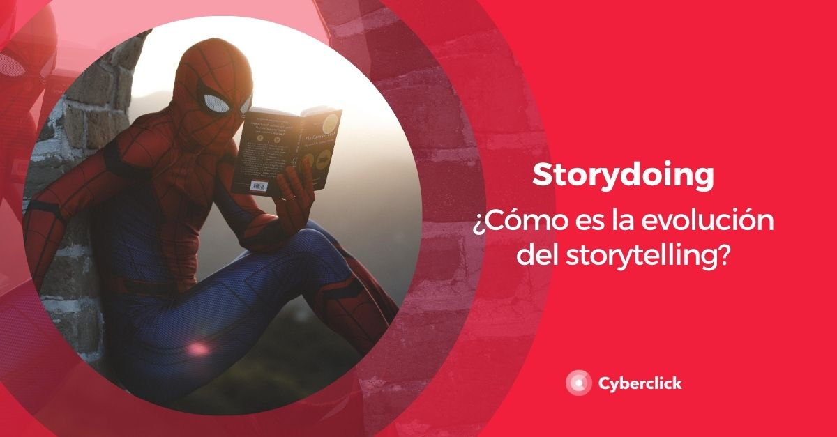Del Storytelling al Storydoing evolucion mas alla de las palabras