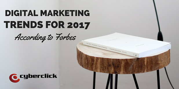 Digital Marketing trends for 2017 According to Forbes.png