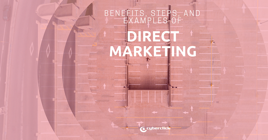 Direct marketing campaigns 2018 10 steps in campaign definition.