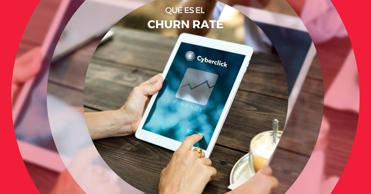 El churn rate o tasa de cancelacion de clientes