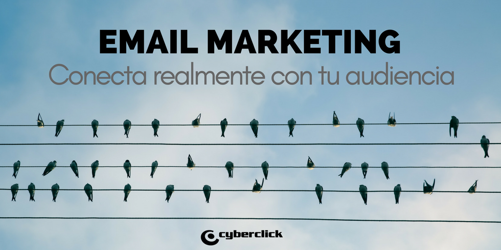 http://www.cyberclick.es/marketing/email-marketing
