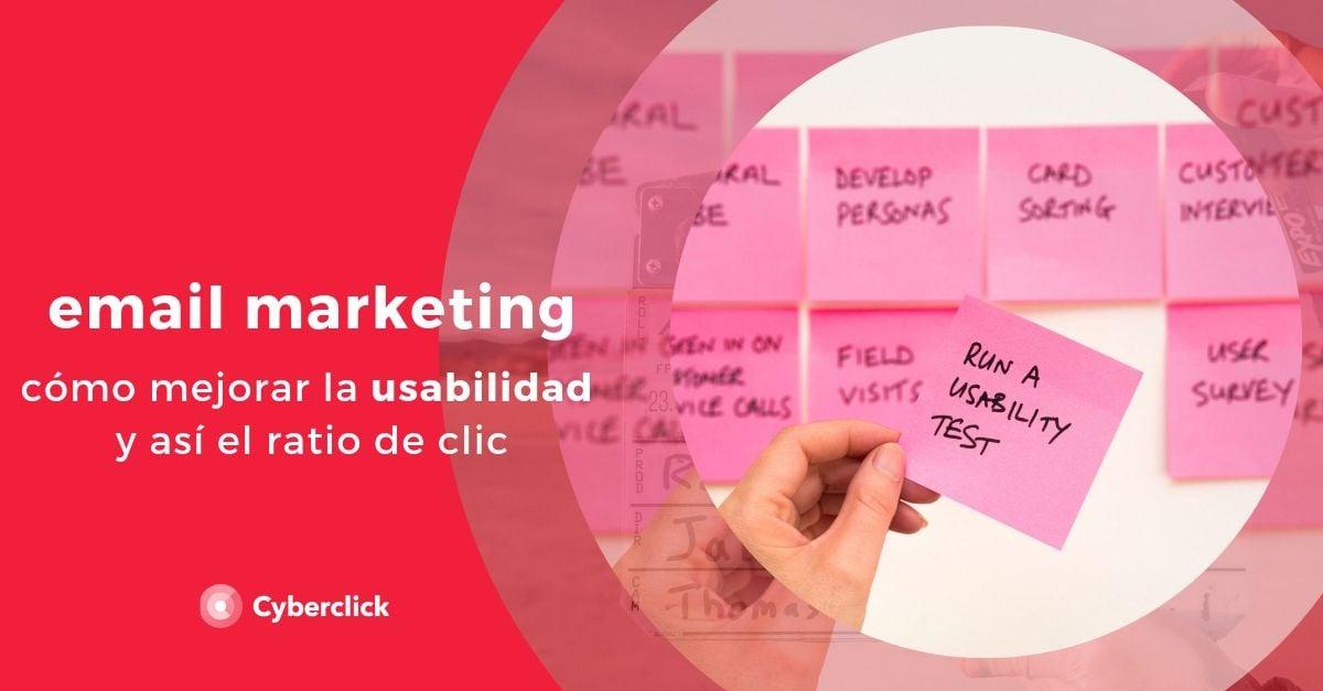 Email marketing como mejorar la usabilidad y asi el ratio de clic