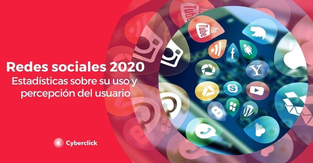 Estadisticas del uso y percepcion de las redes sociales en 2020