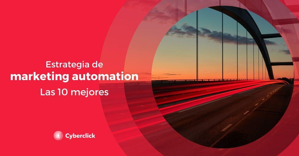 Estrategia de marketing automation las 10 mejores