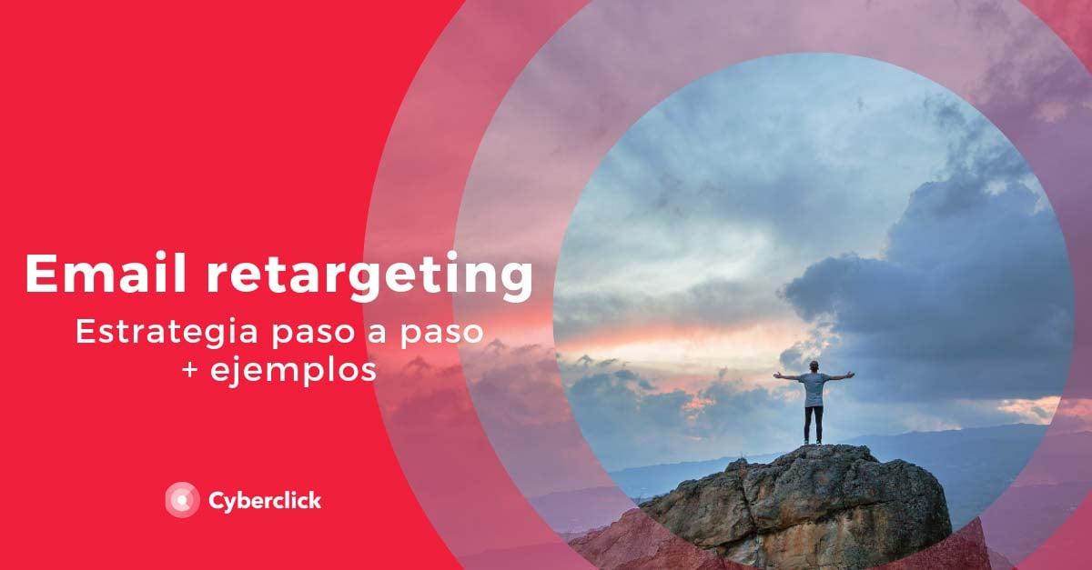 Estrategia-de-email-retargeting-paso-a-paso-ejemplos