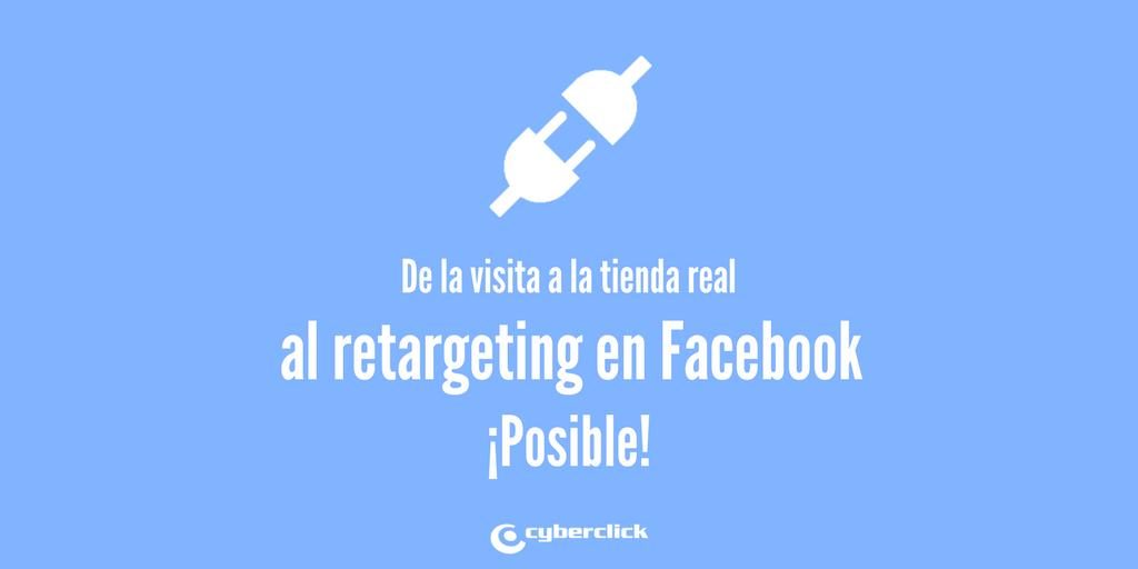 Facebook Ads quiere hacer retargeting a los usuarios que visitan una tienda real (del offline al online)
