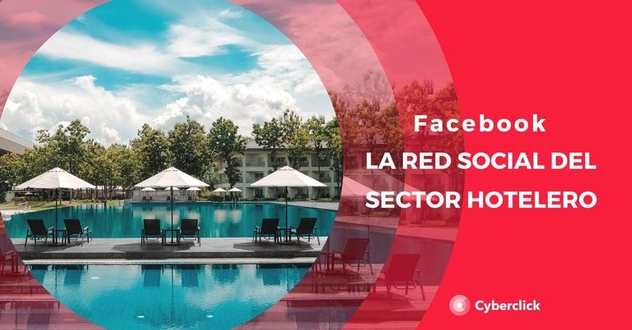 Facebook, la red social del sector hotelero
