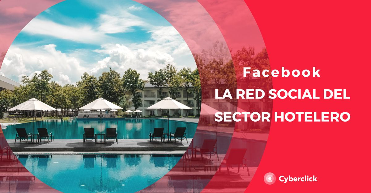 Facebook, la red social del sector hotelero