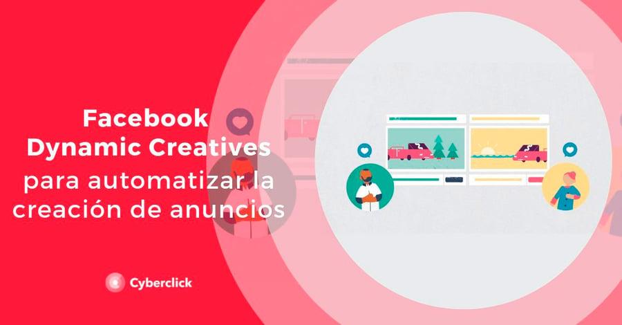 Facebook-Dynamic-Creatives-para-automartizar-la-creacion-de-anuncios-1