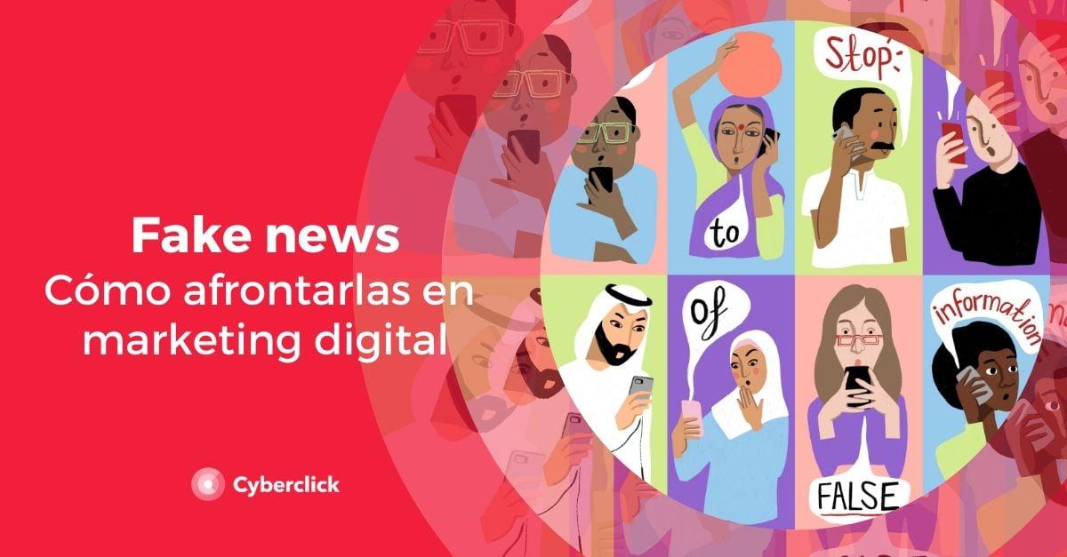 Fake news como afrontarlas en marketing digital