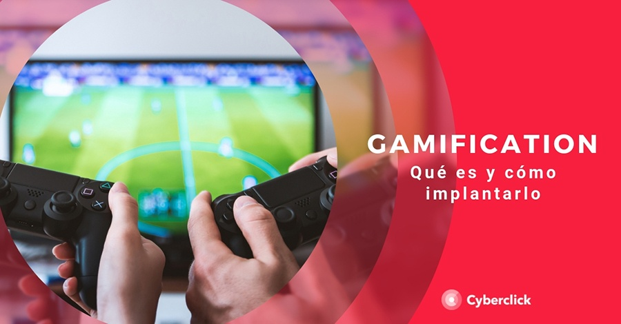 Gamification que es y como implantarla en tu plan de marketing
