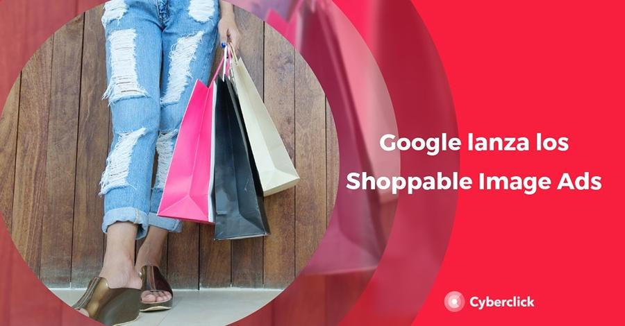 Google lanza los Shoppable Image Ads en sus resultados de busqueda