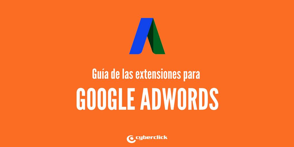 Guia de las extensiones para Google AdWords