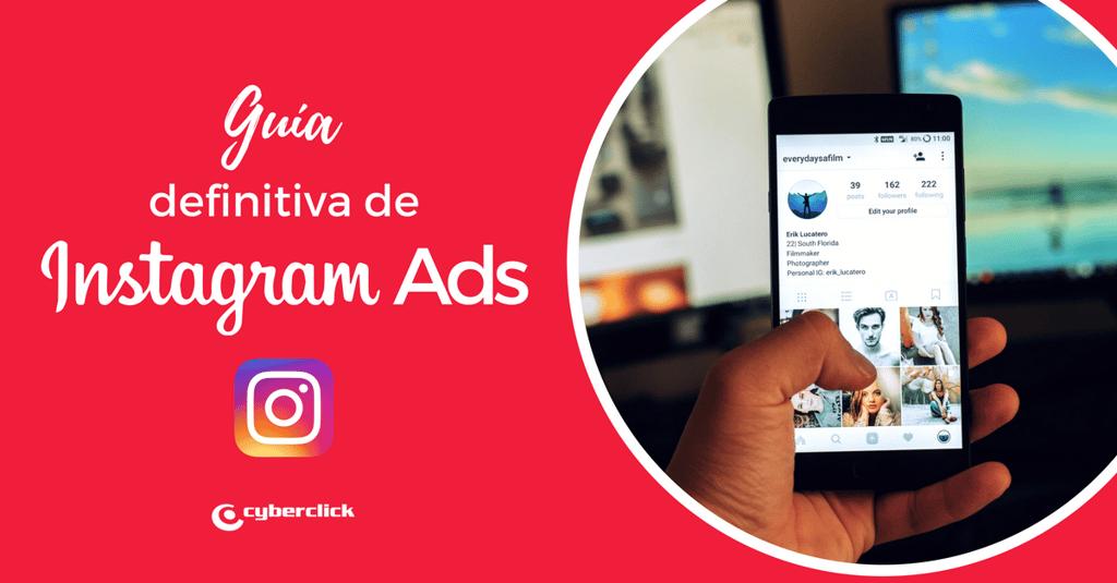 Guia definitiva para hacer campanas de publicidad en instagram