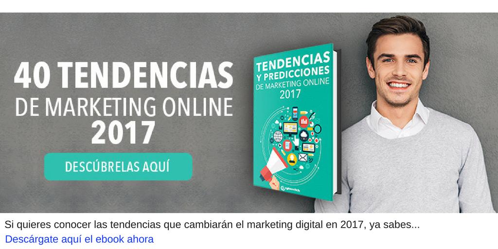 40 tendencias de marketing digital 2017