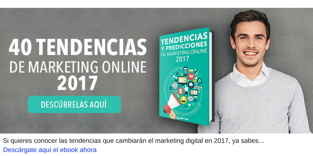 tendencias marketing online 2017