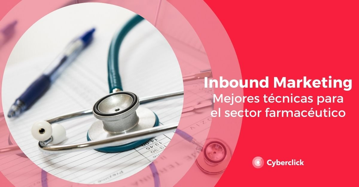 Inbound marketing en el sector farmaceutico