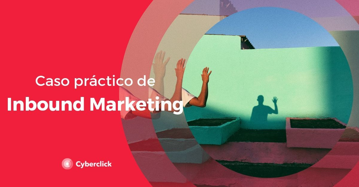 Inbound-Marketing-caso-practico