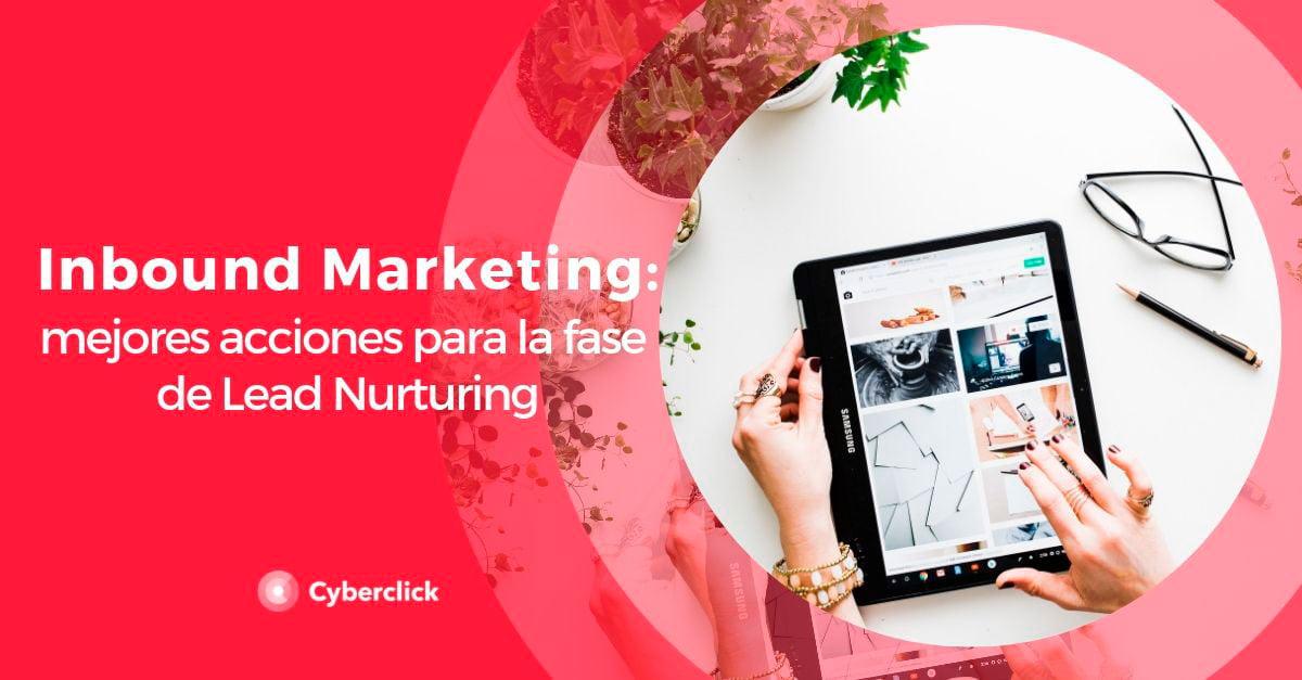 Inbound-marketing-acciones-para-convertir-en-la-fase-de-nurturing