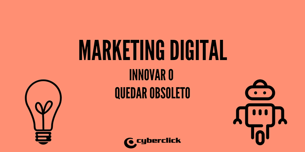 Innovar o quedar obsoleto en marketing digital