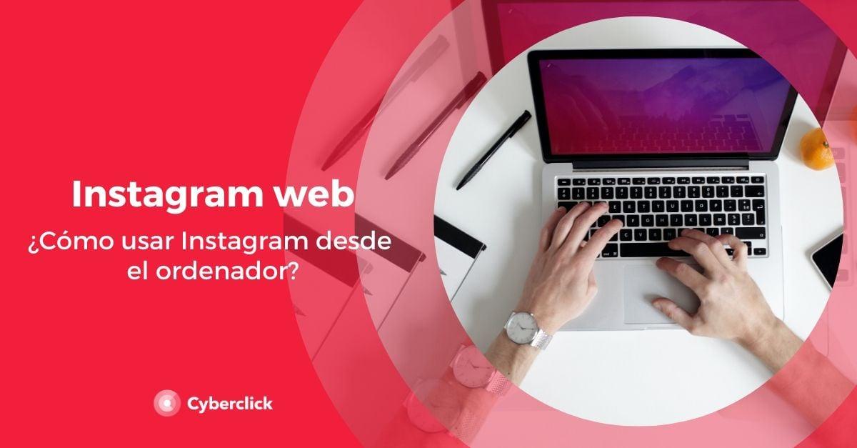Instagram web como usar Instagram desde el ordenador