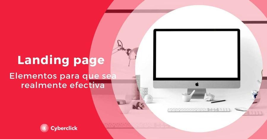 Landing-page-elementos-para-que-sea-realmente-efectiva