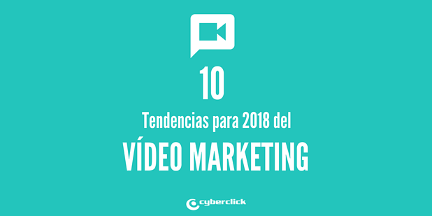 Las 10 estadisticas y tendencias del video marketing