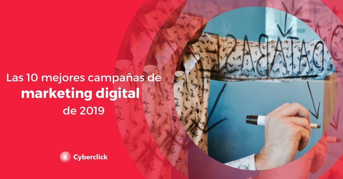 Las 10 mejores campanas de marketing digital de 2019