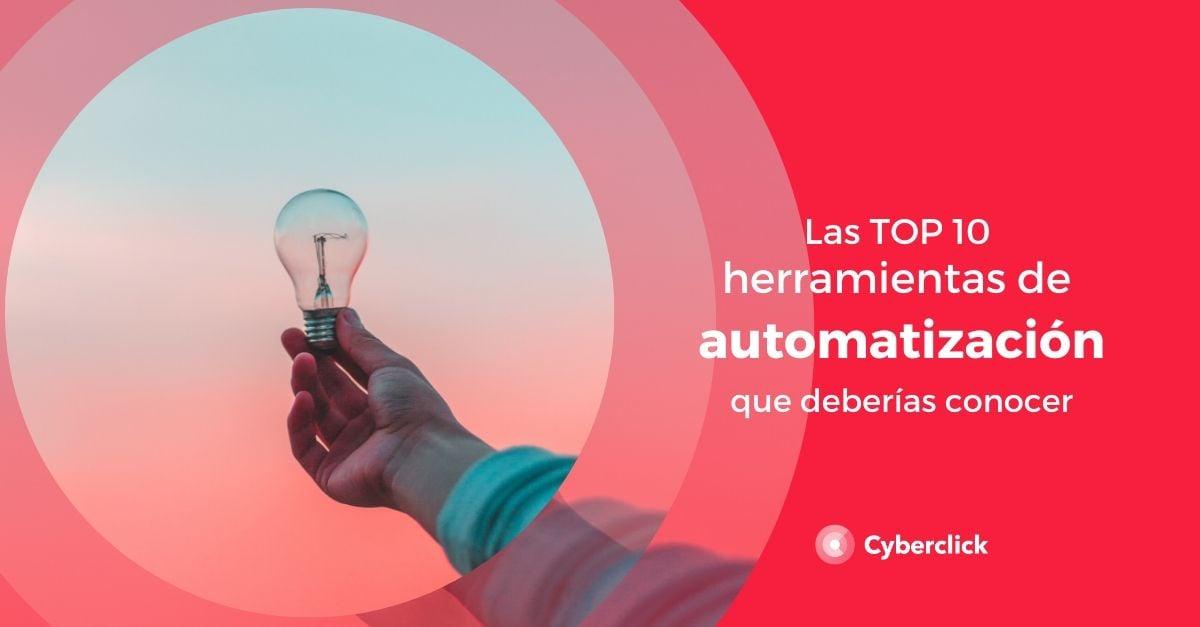 Las TOP 10 herramientas de automatizacion del marketing que deberias conocer