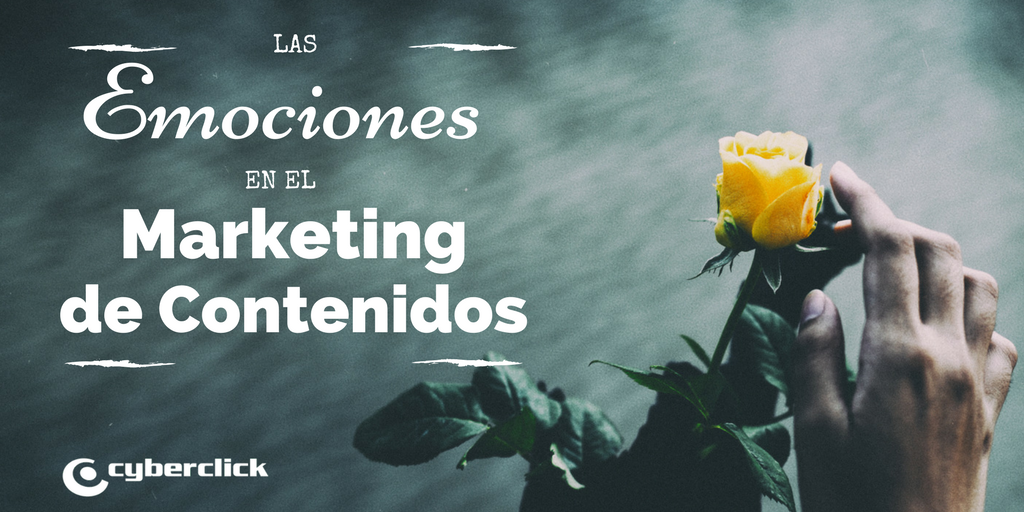 Las emociones son el reto del marketing de contenidos