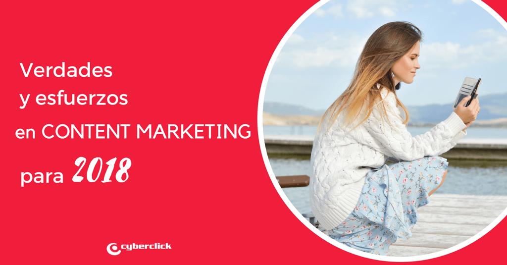 Las verdades y esfuerzos que deberas asumir con el content marketing