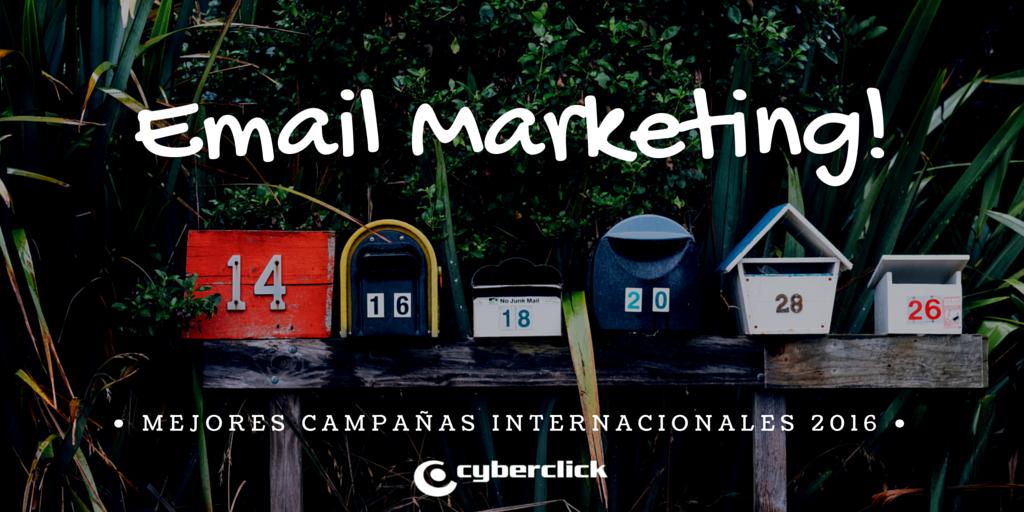 Las mejores campanas internacionales de email marketing 2016