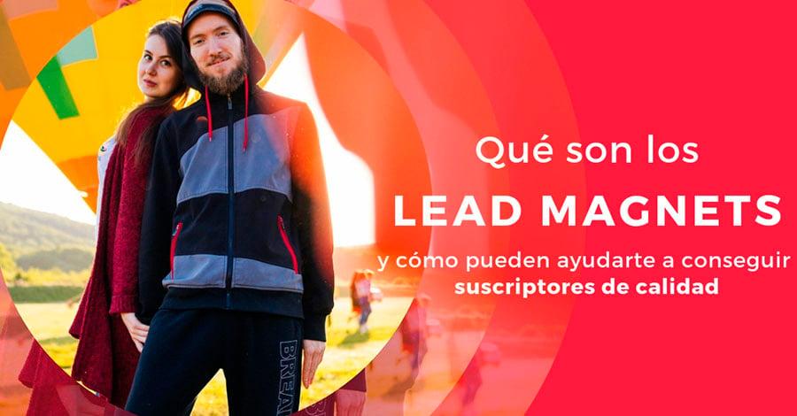 Lead-Magnets-Que-son-y-como-pueden-ayudarte-a-conseguir-mas-Suscriptores-de-calidad