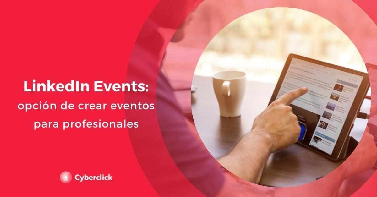 Linkedin events eventos para profesionales