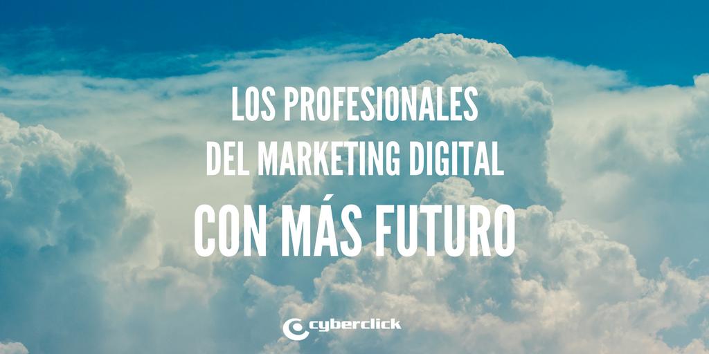 Los 10 perfiles de marketing digital con mas futuro