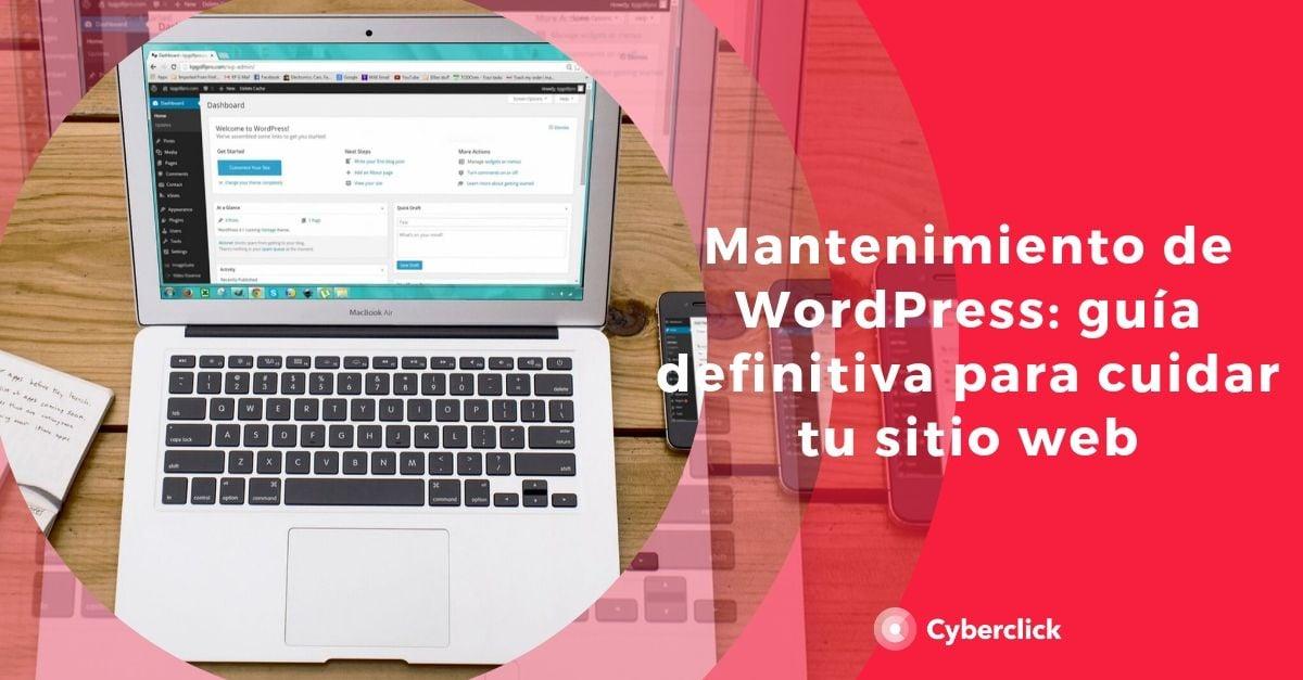 Mantenimiento en WordPress guia definitiva para el cuidado de tu web
