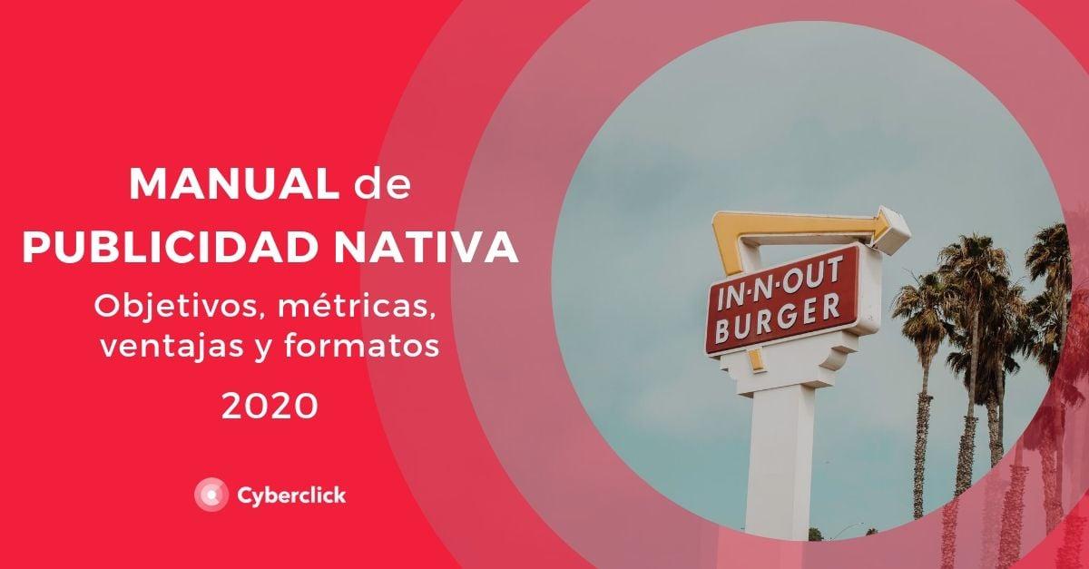 Manual de publicidad nativa objetivos metricas ventajas y formatos 2020