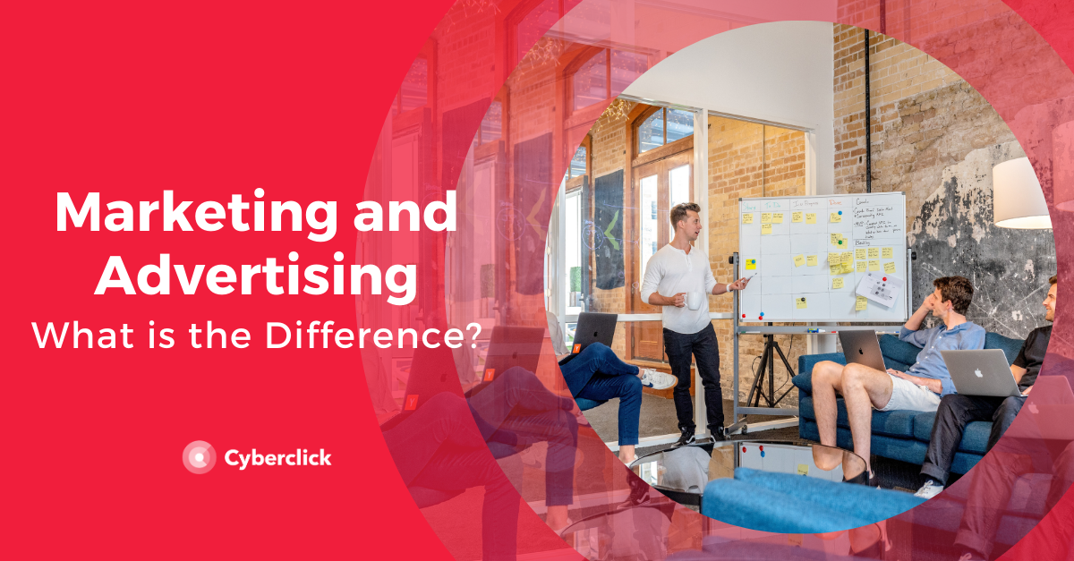 Marketing & Advertising: What is the difference