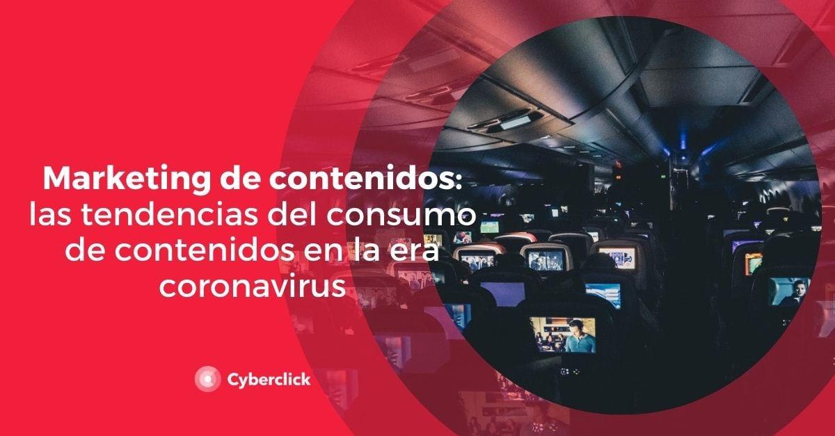 Marketing de contenidos las tendencias del consumo de contenidos en la era coronavirus