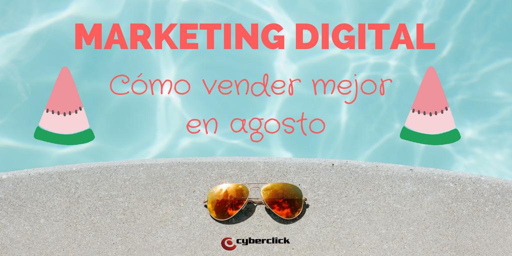 Marketing digital en verano que se compra en agosto.png