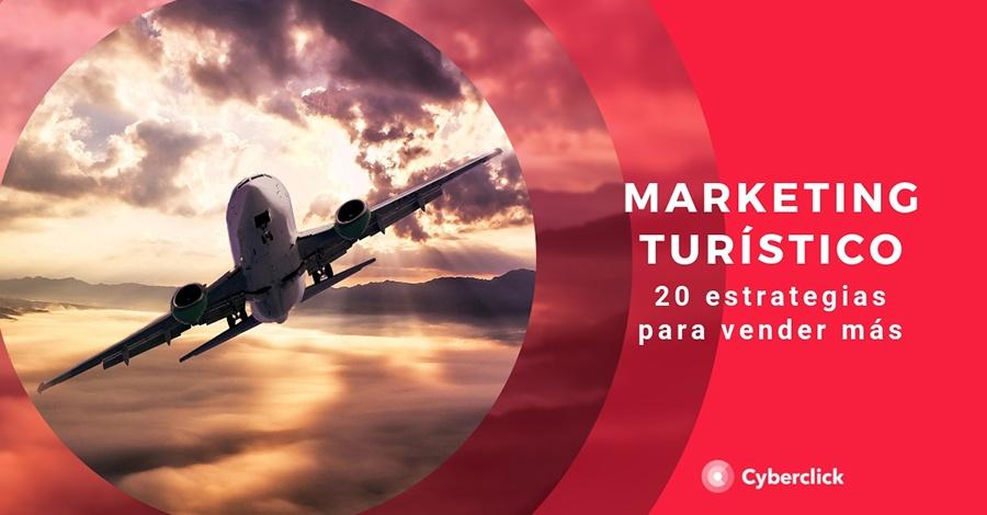 Marketing turistico 20 estrategias para vender mas